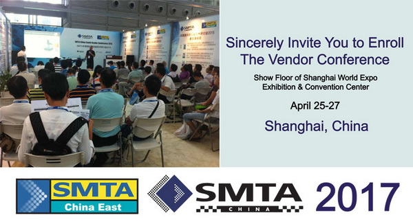 Invitation to enroll the SMTA China East Vendor Conference 2017